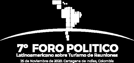7o. Foro Político Latinoamericano sobre Turismo de Reuniones